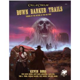 Call of Cthulhu RPG - Down Darker Trails - EN