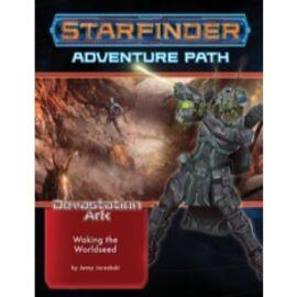 Starfinder Adventure Path: Waking the Worldseed (Devastation Ark 1 of 3) - EN