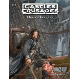 Castles and Crusades RPG: Den of Iniquity - EN