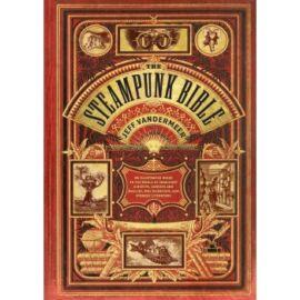 Steampunk Bible: An Illus. Guide - EN