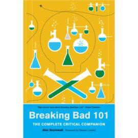 Breaking Bad 101: The Complete Critical Companion - EN