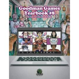 Goodman Games Yearbook #8 - The Year That Shall Not Be Named - EN