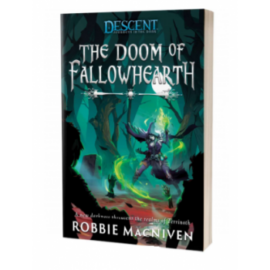 Descent: Legends of the Dark The Doom of Fallowhearth Novel - EN