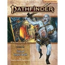 Pathfinder Adventure Path: Eyes of Empty Death (Abomination Vaults 3 of 3) (P2) - EN