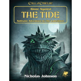 Call of Cthulhu RPG - Alone Against the Tide - EN