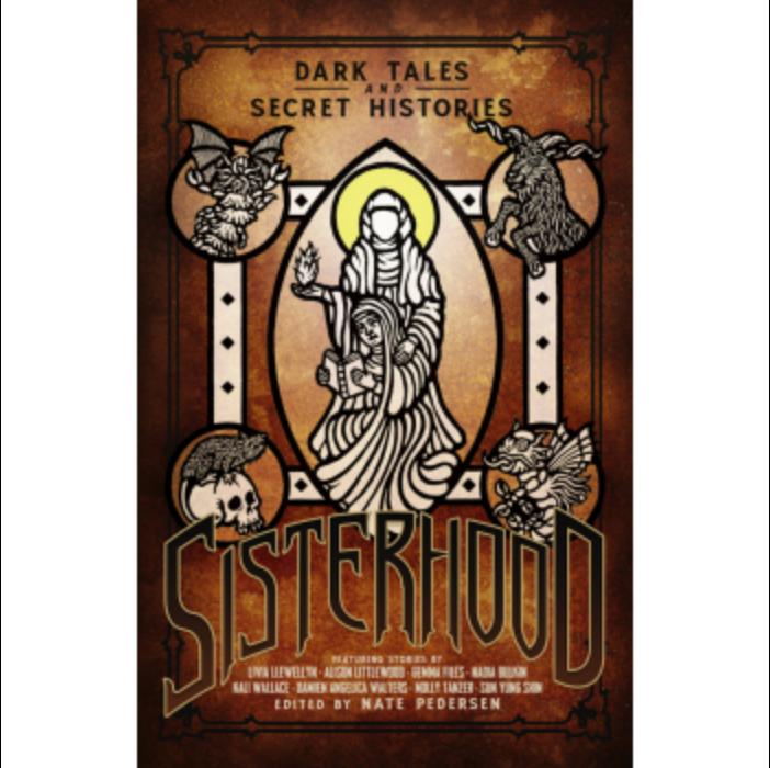 Sisterhood: Dark Tales and Secret Histories - EN