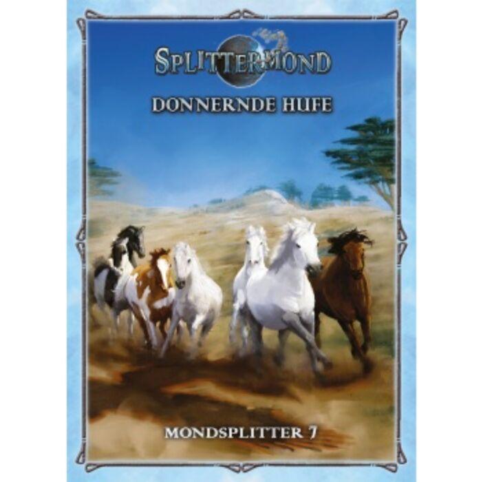 Splittermond - Donnernde Hufe - Mondsplitter 7 - DE