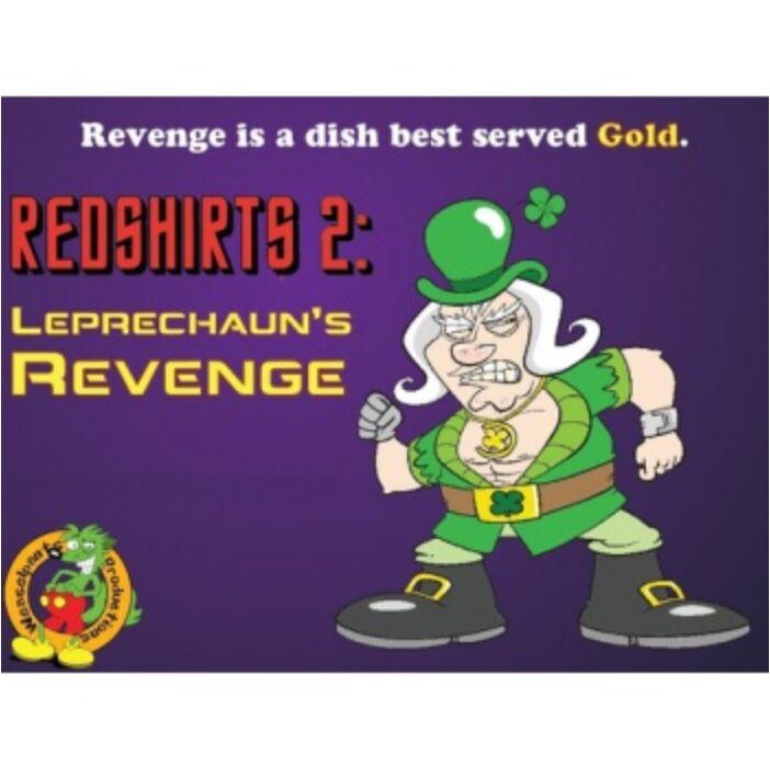 Redshirts 2: Leprechaun's Revenge - EN